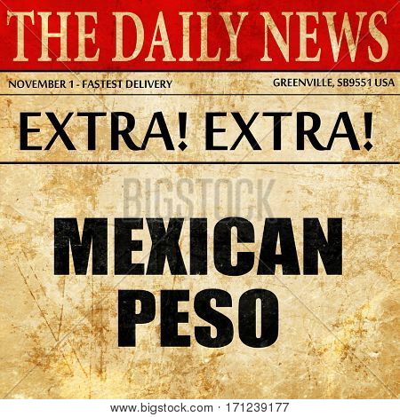 mexican peso, article text in newspaper