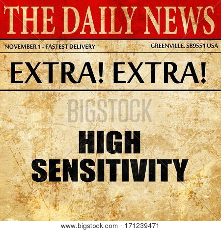 high sensitivity, article text in newspaper