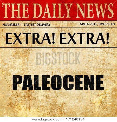 paleocene, article text in newspaper
