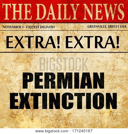 permian extinction, article text in newspaper