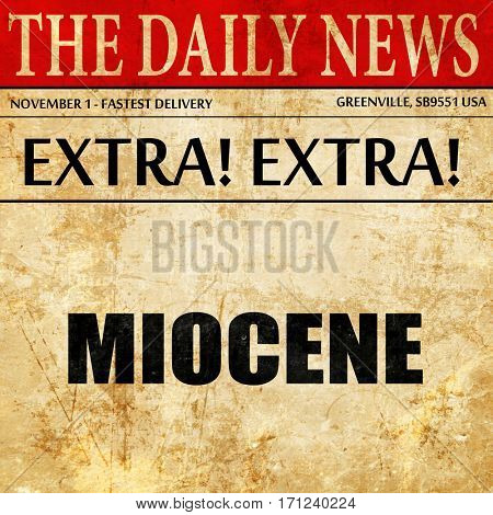 miocene, article text in newspaper