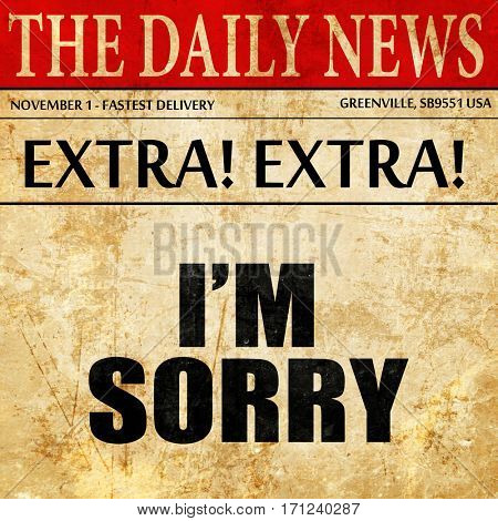 i am sorry, article text in newspaper