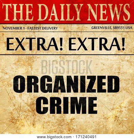 organized crime, article text in newspaper