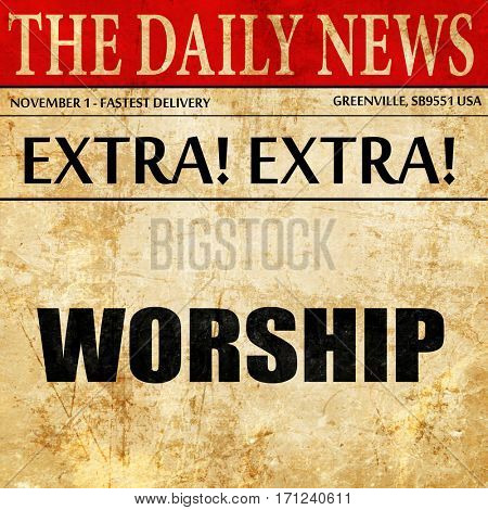 worship, article text in newspaper