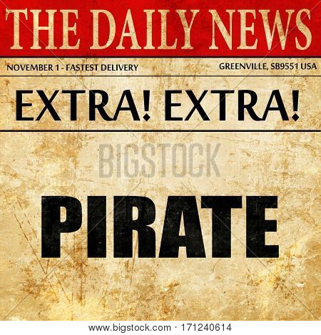 pirate, article text in newspaper