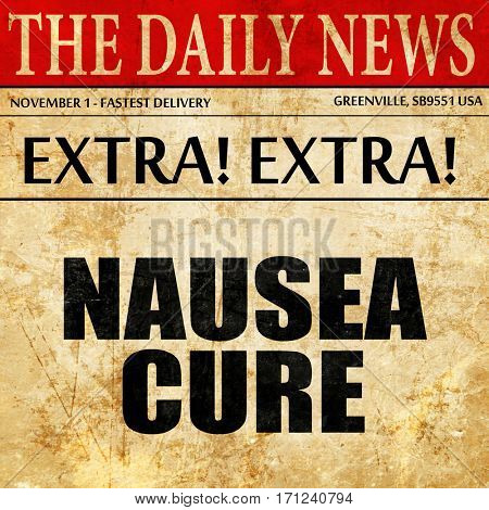 nausea cure, article text in newspaper
