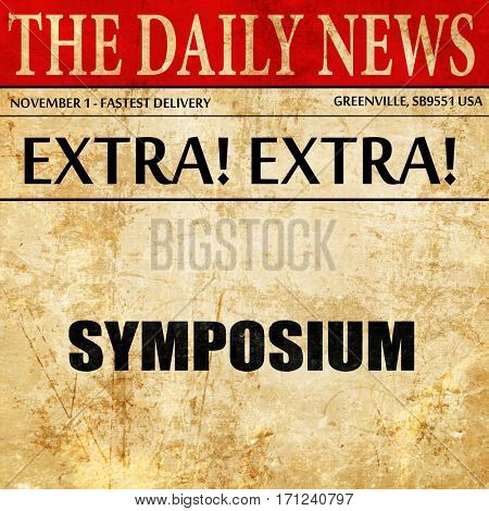 symposium, article text in newspaper