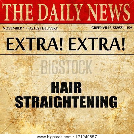 hair straightening, article text in newspaper