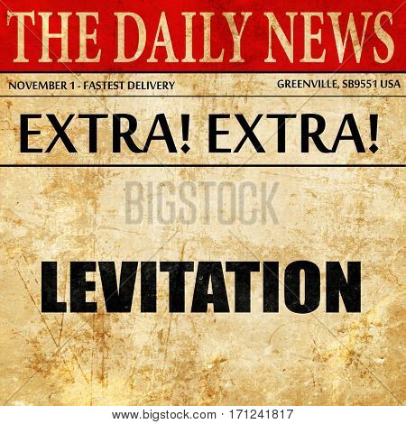 levitation, article text in newspaper