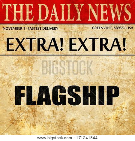 flagship, article text in newspaper