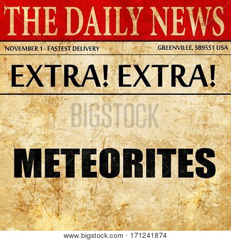 meteorites, article text in newspaper