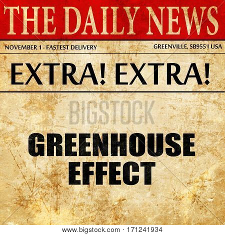 greenhouse effect, article text in newspaper