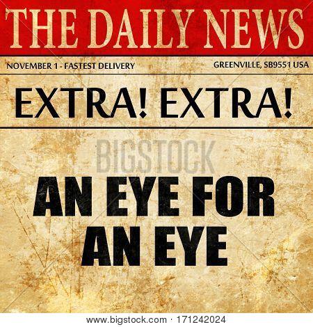 en eye for an eye, article text in newspaper