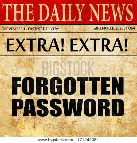 forgotten password, article text in newspaper