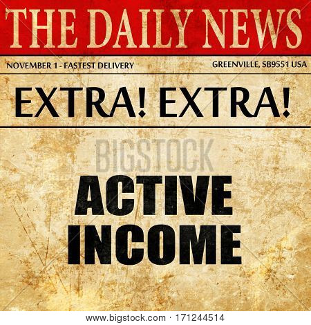 active income, article text in newspaper