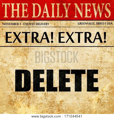 delete, article text in newspaper