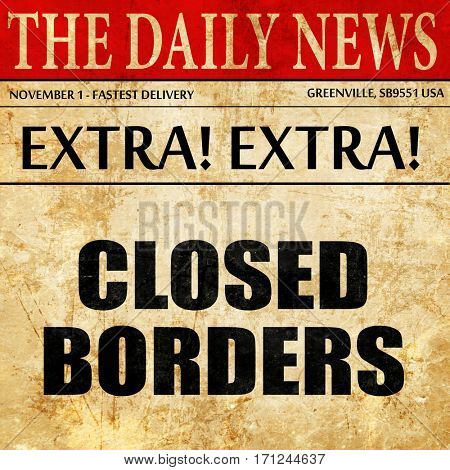 closed borders, article text in newspaper