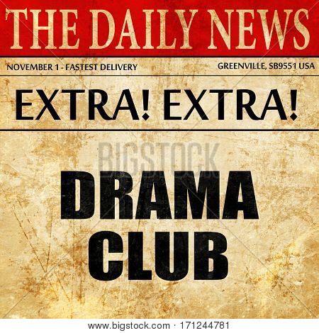 drama club, article text in newspaper