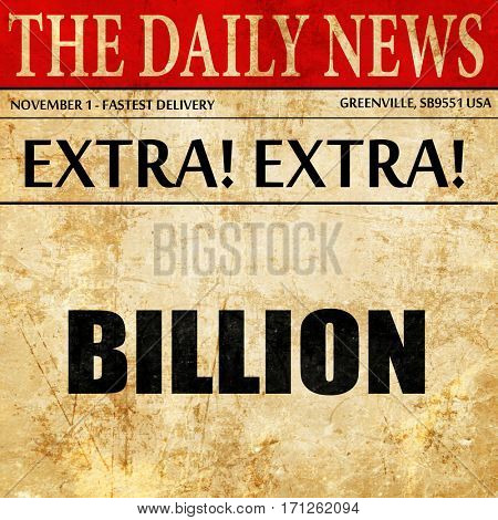billion, article text in newspaper