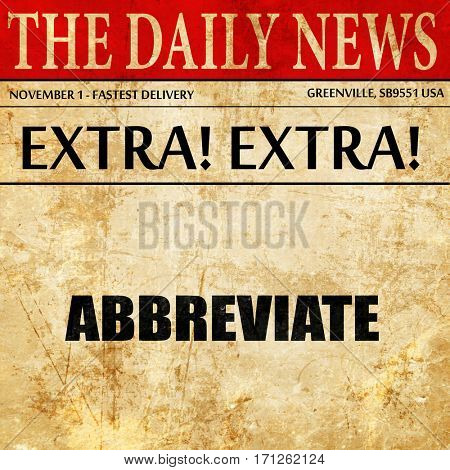 abbreviate, article text in newspaper