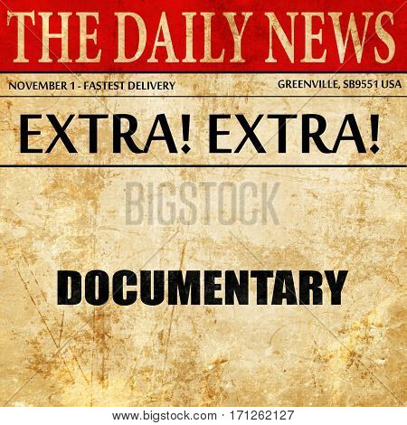 documentary, article text in newspaper