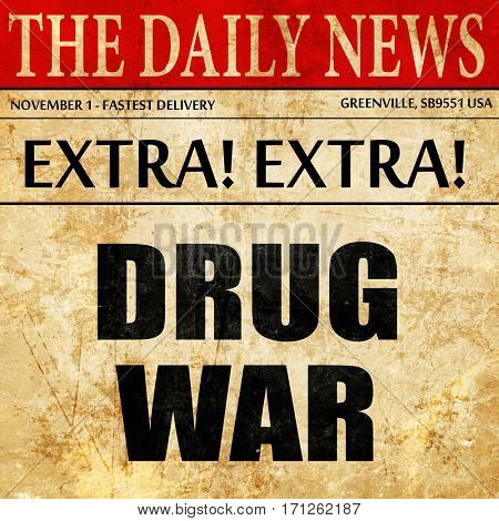 drug war, article text in newspaper