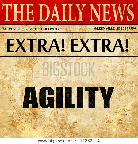 agility, article text in newspaper