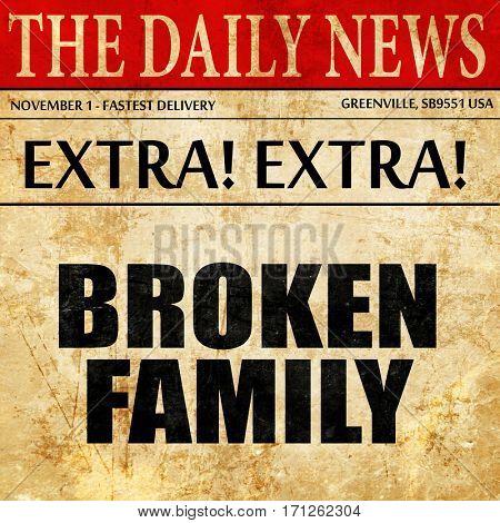 broken family, article text in newspaper