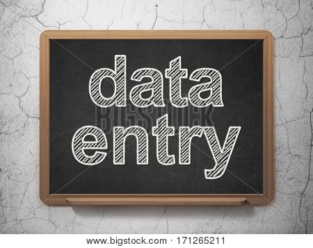 Data concept: text Data Entry on Black chalkboard on grunge wall background, 3D rendering