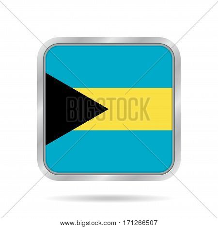 National flag of Bahamas. Shiny metallic gray square button with shadow.