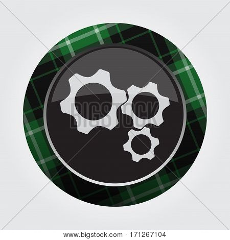 black isolated button with green black and white tartan pattern on the border - light gray three cogwheel icon in front of a gray background