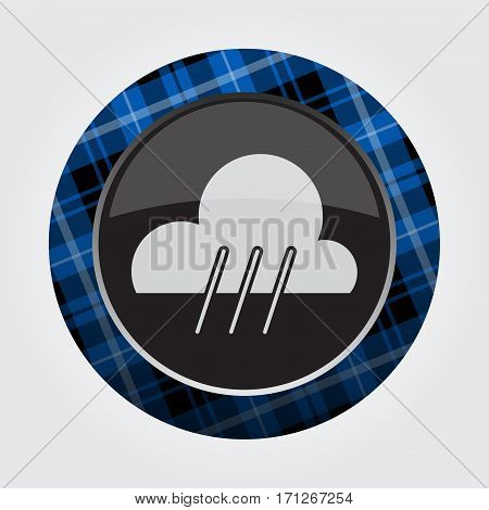 black isolated button with blue black and white tartan pattern on the border - light gray rain rainy weather icon in front of a gray background