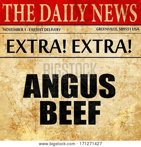 angus beef, article text in newspaper