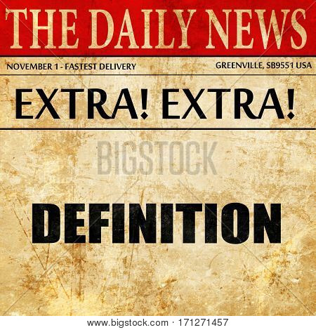 definition, article text in newspaper