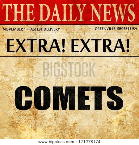 comets, article text in newspaper