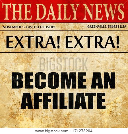 become an affiliate, article text in newspaper