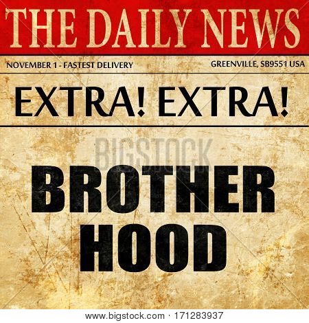 brotherhood, article text in newspaper
