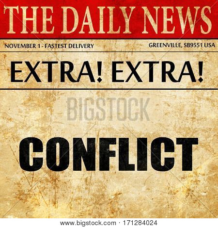 conflict, article text in newspaper