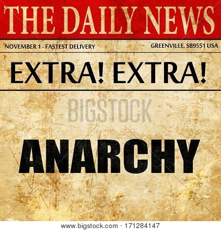 anarchy, article text in newspaper