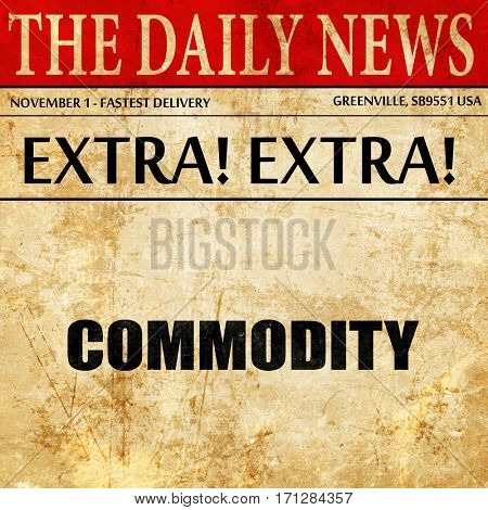 commodity, article text in newspaper