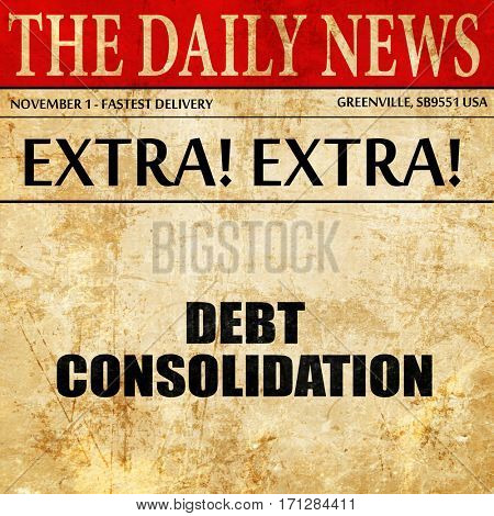 debt consolidation, article text in newspaper