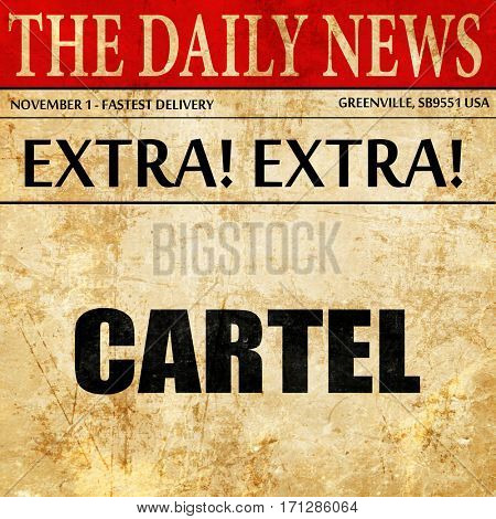 cartel, article text in newspaper