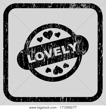Lovely Stamp Seal rubber watermark. Vector pictogram symbol inside rounded rectangle with grunge design and dust texture. Stamp seal illustration. Unclean black ink sticker on a light gray background.