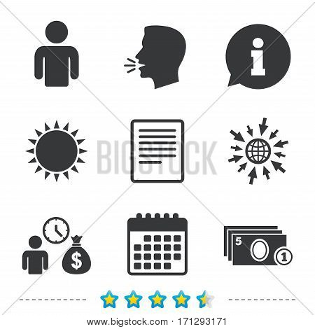 Bank loans icons. Cash money bag symbol. Apply for credit sign. Fill document and get cash money. Information, go to web and calendar icons. Sun and loud speak symbol. Vector