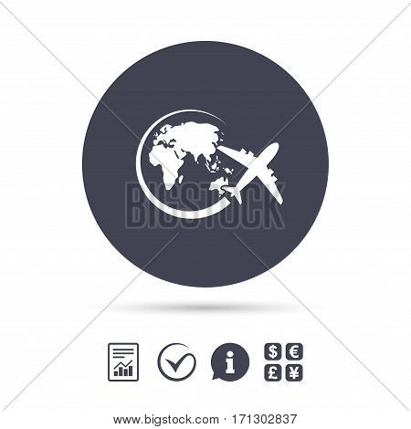 Airplane sign icon. Travel trip round the world symbol. Report document, information and check tick icons. Currency exchange. Vector