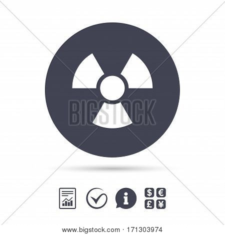 Radiation sign icon. Danger symbol. Report document, information and check tick icons. Currency exchange. Vector