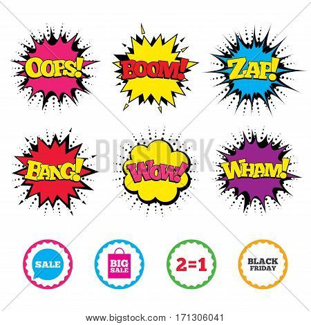 Comic Wow, Oops, Boom and Wham sound effects. Sale speech bubble icons. Two equals one. Black friday sign. Big sale shopping bag symbol. Zap speech bubbles in pop art. Vector