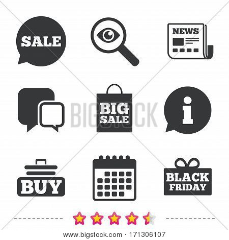 Sale speech bubble icons. Buy cart symbols. Black friday gift box signs. Big sale shopping bag. Newspaper, information and calendar icons. Investigate magnifier, chat symbol. Vector