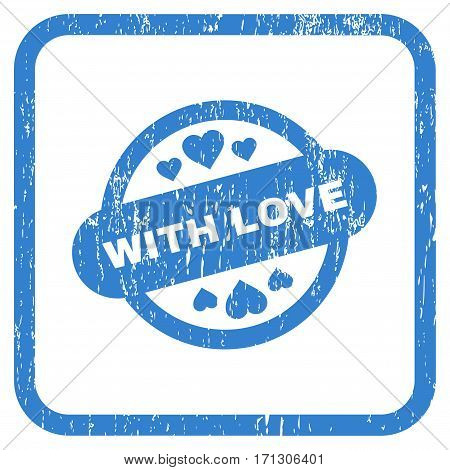 With Love Stamp Seal rubber watermark. Vector icon symbol inside rounded rectangle with grunge design and dirty texture. Stamp seal illustration. Unclean cobalt ink sticker on a white background.