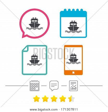 Ship or boat sign icon. Shipping delivery symbol. With chimneys or pipes. Calendar, chat speech bubble and report linear icons. Star vote ranking. Vector